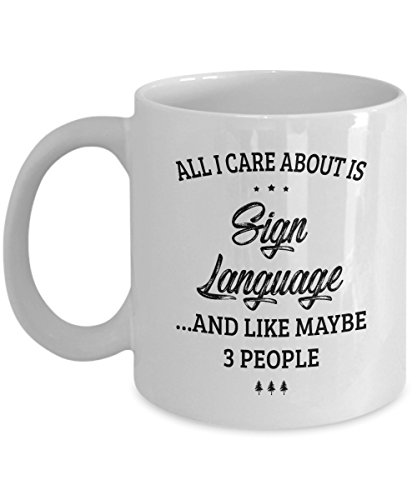 Sign Language Mug - I Care And Like Maybe 3 People - Funny Novelty Ceramic Coffee & Tea Cup Cool Gifts for Men or Women with Gift Box