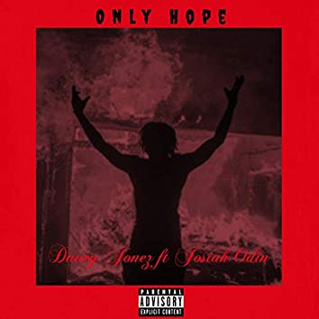 Only Hope (feat. Josiah Odin)