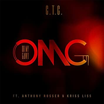 Omg (Oh My Gawd) [feat. Anthony Rosser & Kriss Liss]