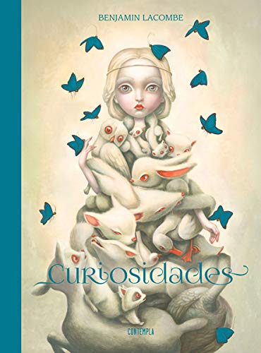 Curiosidades. Benjamin Lacombe Artbook: Una monografía, 2003-2018. A monography (Contempla)