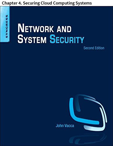 Network and System Security: Chapter 4. Securing Cloud Computing Systems