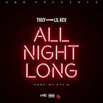 All Night Long (feat. Lil Kev)