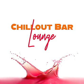 Chillout Bar Lounge – Total Summer Vibes, Relaxing Music, Exotic Party, Beach Music, Poolside Bar, Ibiza Lounge, Chill Out 2019