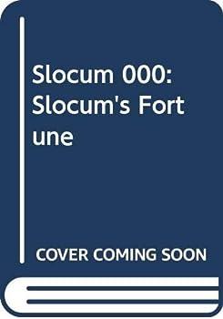 Slocum's Fortune - Book #148 of the Slocum