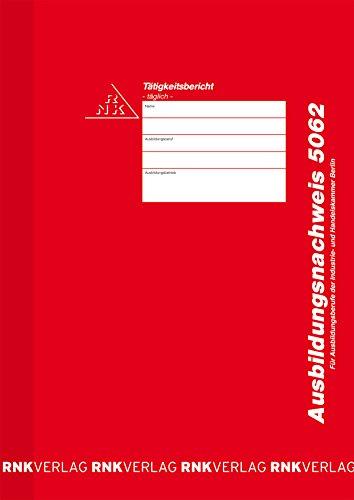 RNK 5062 - Ausbildungsnachweis, Block für tägliche Eintragungen, alle Ausbildungsberufe, IHK Berlin