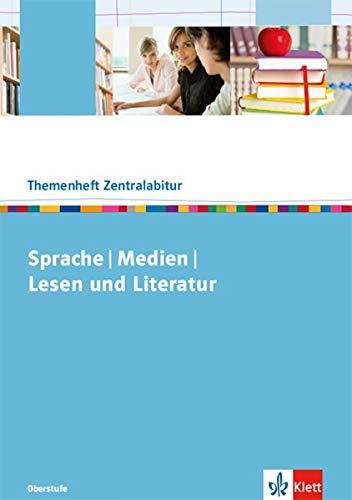 Themenheft Zentralabitur Sprache / Medien / Lesen und Literatur