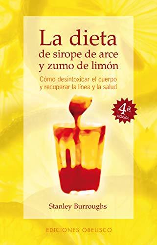 La dieta de sirope de arce y zumo de limón (SALUD Y VIDA NATURAL)