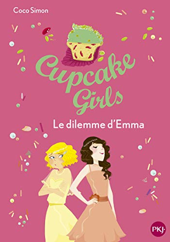 Cupcake Girls - tome 23 : Le dilemme d'Emma (23)
