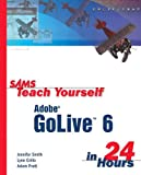 Sams Teach Yourself Adobe GoLive 6 in 24 Hours