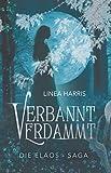 Verbannt & Verdammt: Die Elaos-Saga
