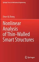 Nonlinear Analysis of Thin-Walled Smart Structures (Springer Tracts in Mechanical Engineering)