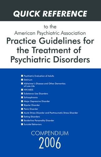 Quick Reference to the American Psychiatric Association...
