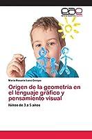 Origen de la geometría en el lenguaje gráfico y pensamiento visual