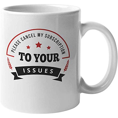 Cup Gelieve mijn abonnement op uw problemen te annuleren. Humor Koffie Thee Cadeaumok voor Mannelijke en Vrouwelijke Vrienden Schoolgenoten Collega's Kennismaking Kamergenoot Pal Playmate Sidekick en Buddy 11oz