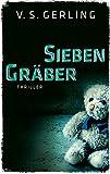 Sieben Gräber (EDITION 211 / Krimi, Thriller, All-Age)
