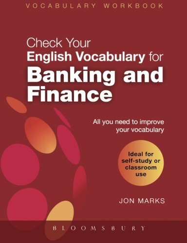 Check Your English Vocabulary for Banking & Finance (Check Your Vocabulary)