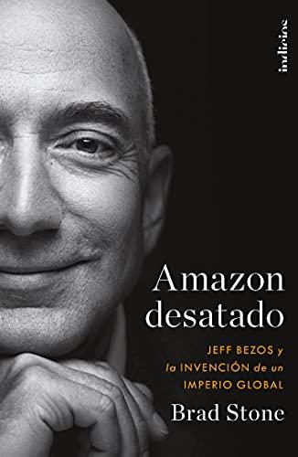Amazon desatado de Brad Stone