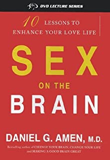 Sex on the Brain: 10 Lessons to Enhance Your Love Life