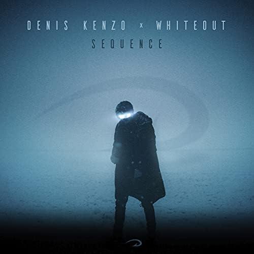 Denis Kenzo & Whiteout