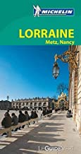 Michelin Green Guide Lorraine : Metz, Nancy (in French) (French Edition) by Michelin Travel Publications(2013-04-26)