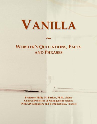 Vanilla: Webster's Quotations, Facts and Phrases