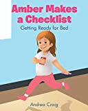 Amber Makes a Checklist: Getting Ready for Bed (English Edition)