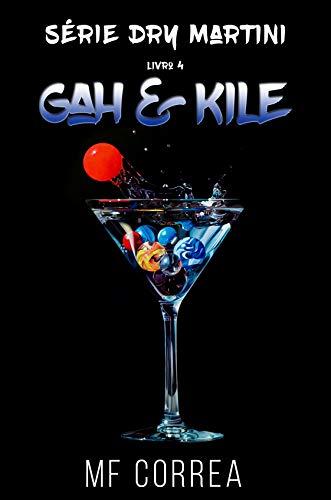 Gah & Kile (Série Dry Martini Livro 4) (Portuguese Edition)