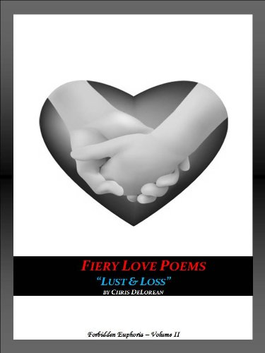 Fiery Love Poems - Lust & Loss (Forbidden Euphoria Book 2) (English Edition)