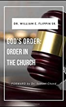 God's Order: Order in the Church (Revised Edition)