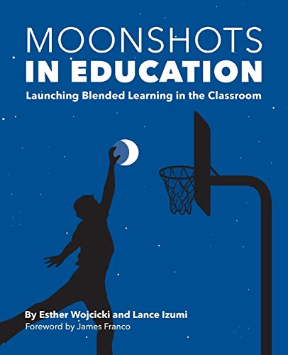 Moonshots in Education: Blended Learning in the Classroom