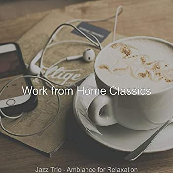Jazz Trio - Ambiance for Relaxation