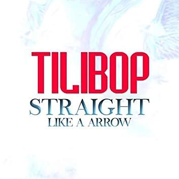 Straight Like a Arrow