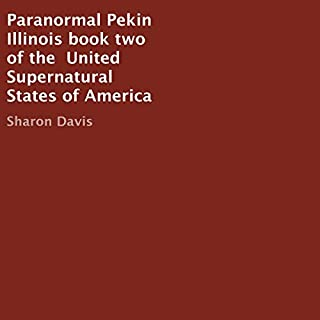 Paranormal Pekin Illinois audiobook cover art