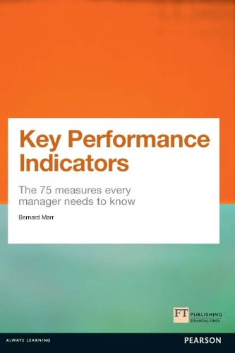 Key Performance Indicators (KPI) ePub eBook: The 75 measures every manager needs to know (Financial Times Series)