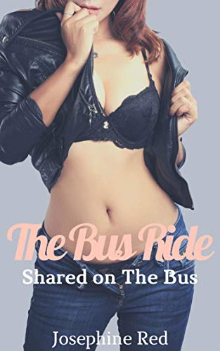 The Bus Ride: Shared on the Bus (English Edition)