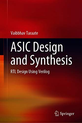 ASIC Design and Synthesis: RTL Design Using Verilog (English Edition)