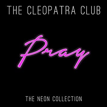 Pray (The Neon Collection)