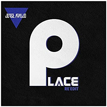 Place (Special Re-Edit)