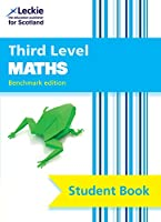 Third Level Maths: Cfe Benchmark Edition (Leckie Student Book)