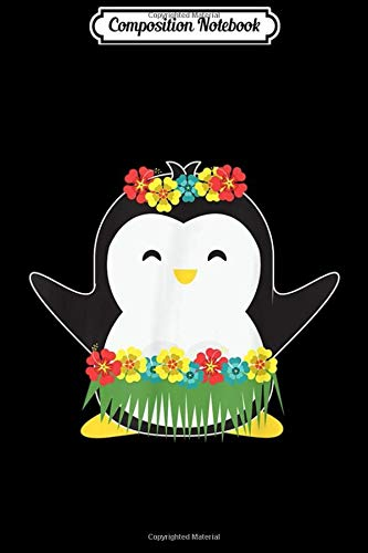 Composition Notebook: Cute Penguin In Hula Grass Skirt Luau Party Journal/Notebook Blank Lined Ruled 6x9 100 Pages