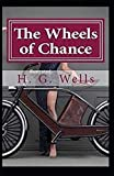 The Wheels of Chance Illustrated