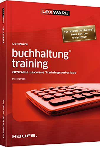 Lexware buchhaltung® training: Offizielle Lexware Trainingsunterlage