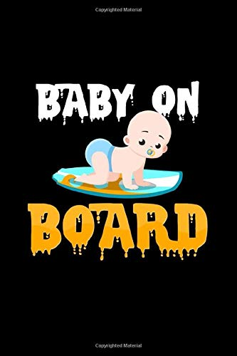 Baby on board: 6x9 Snowboard | dotgrid | dot grid paper | notebook | notes