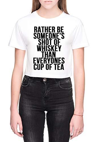 Rather Be Someones Shot Of Whiskey Dames Crop T-Shirt Wit Women's Crop T-Shirt White