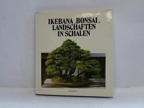 Ikebana. Bonsai. Landschaften in Schalen.