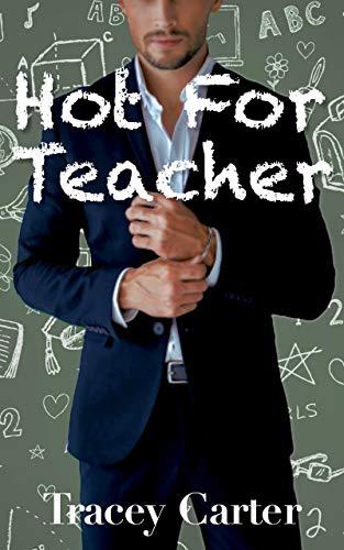 Hot for Teacher: An Older Man Younger Woman BBW Interracial Romance (Hot For You Book 1)