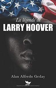 La légende de Larry Hoover par Alan  Alfredo Geday