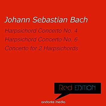 Red Edition - Bach: Harpsichord Concertos Nos. 4, 6 & Concerto for 2 Harpsichords