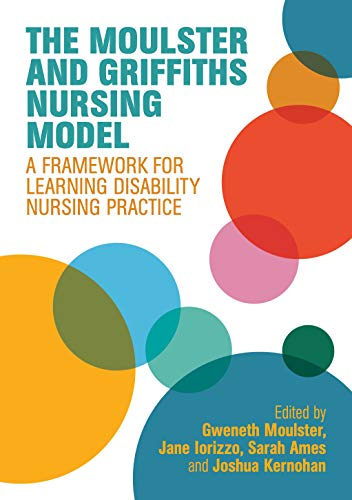 41FcjOgo96L - The Moulster and Griffiths Learning Disability Nursing Model: A Framework for Practice