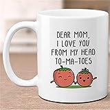 WTOMUG I Love You From My Head To-Ma-Toes, Funny Pun Mug, Mom Mug, Mother's Day Gift, Gift for Mother, Mother's Day Mug, Cute Coffee Mug